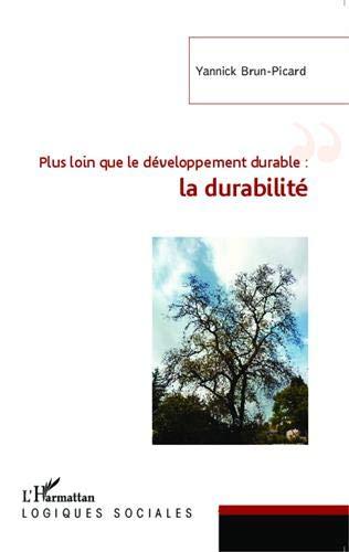 Plus loin que le développement durable : la durabilité PDF Books