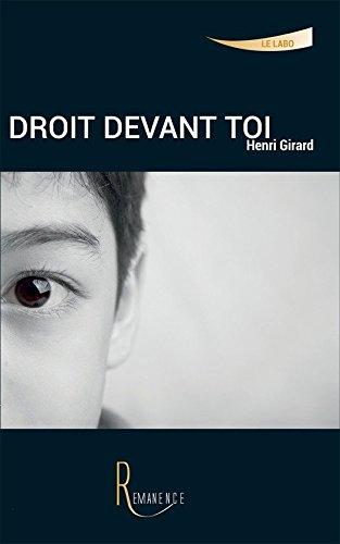 Droit devant toi (Le Labo) par Henri Girard