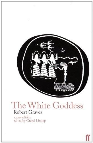 The White Goddess: A Historical Grammar of Poetic Myth (English Edition)