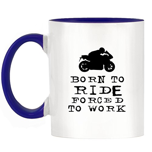 Born To Ride obligados a trabajar-diseño de motos Two-Tone taza con azul oscuro asa y interior