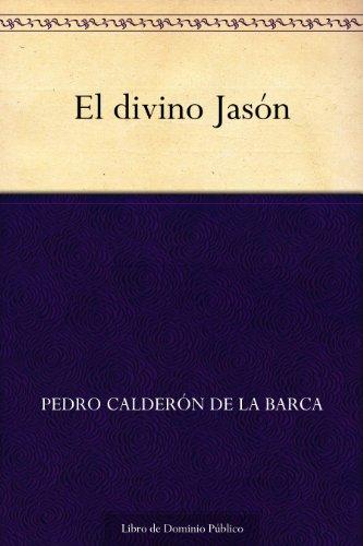 El divino Jasón por Pedro Calderón de la Barca