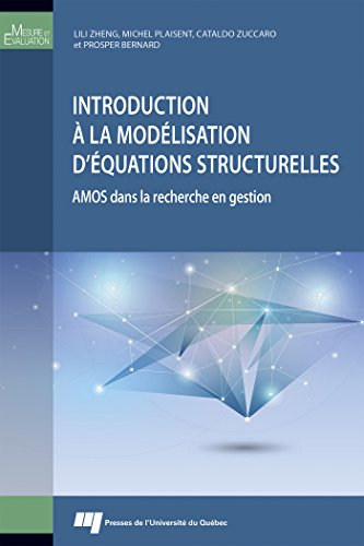 Introduction à la modélisation d'équations structurelles : AMOS dans la recherche en gestion