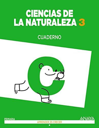 Ciencias de la Naturaleza 3. Cuaderno. (Aprender es crecer) - 9788467862799