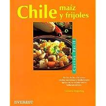 Chile, maíz y frijoles (Cocina fácil)