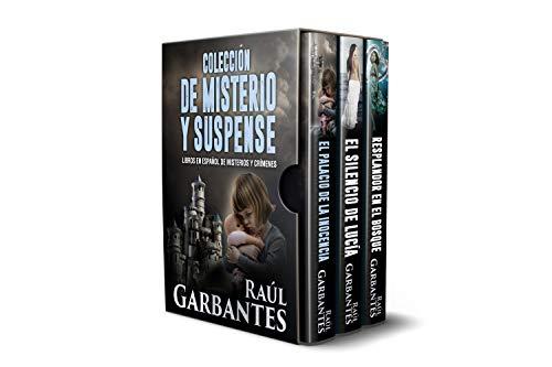 Colección de Misterio y Suspense: libros en español de misterios y crímenes (Tomo nº 3) por Raúl Garbantes