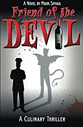 Friend of the Devil by Mark Spivak (2016-05-27)