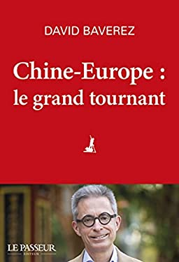 Chine-Europe, le grand tournant