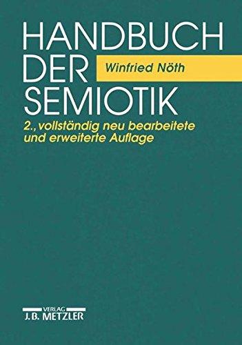 Handbuch der Semiotik (Sammlung Metzler)