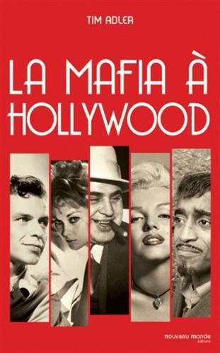 La Mafia à Hollywood par Tim Adler