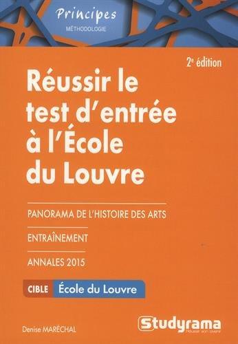 Réussir le test d'entrée à l'école du Louvre : Se préparer au questionnaire et au travail de rédaction sur un texte