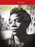Boom for real. I primi anni di Jean-Michel Basquiat. DVD. Con Libro