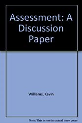 Assessment: A Discussion Paper