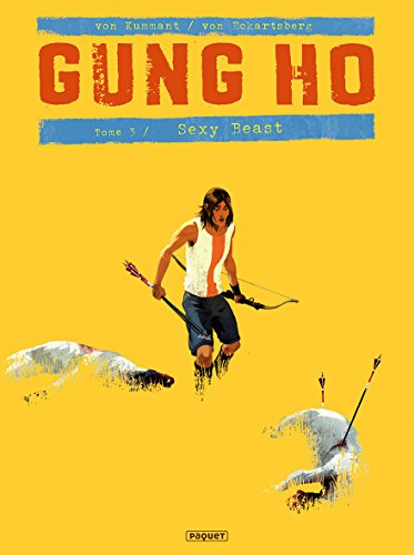 Gung Ho, Tome 3 : Sexy beast