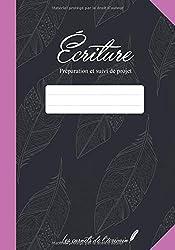 Ecriture: Préparation et suivi de projet
