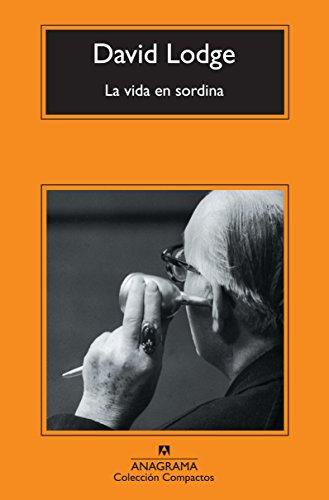 La vida en sordina (Compactos Anagrama)