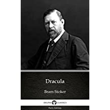 Dracula by Bram Stoker - Delphi Classics (Illustrated) (Delphi Parts Edition (Bram Stoker))