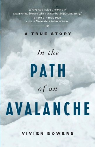 In the Path of an Avalanche: A True Story (English Edition) -