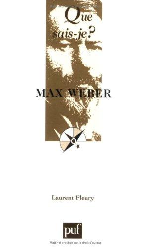 Max Weber par Laurent Fleury