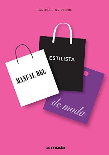 Manual del estilista de moda (GGmoda)