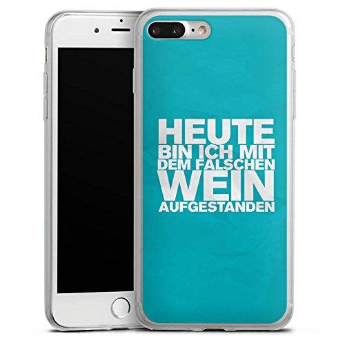 Apple iPhone 8 Slim Case Silikon Hülle Schutzhülle Wein Sprüche Statement Silikon Slim Case transparent