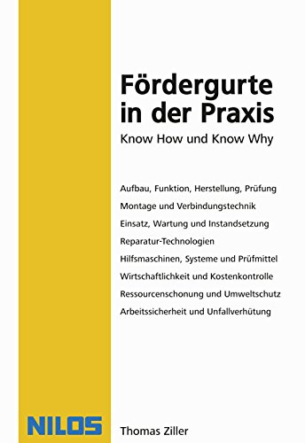 Fördergurte in der Praxis: Know How und Know Why