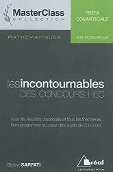 Mathématiques Les incontournables des concours HEC (voie économique)