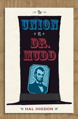 The Union vs. Dr. Mudd Enlarged/Expanded edition by Higdon, Hal (2008) Paperback