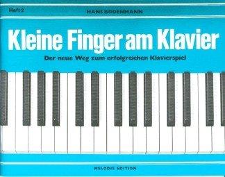 KLEINE FINGER AM KLAVIER 2 - arrangiert für Klavier [Noten / Sheetmusic] Komponist: BODENMANN HANS