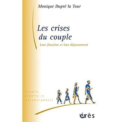 Les crises du couple (Couples, familles et métamorphoses)