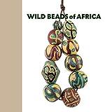 Wild beads of Africa
