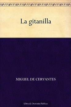 La gitanilla de [Cervantes, Miguel de]