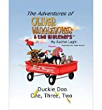 Telecharger Livres The Adventures of Oliver Wagglebones and the Watchers by Rachel M Laghi Jul 2009 (PDF,EPUB,MOBI) gratuits en Francaise