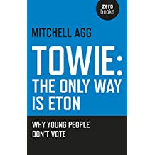 TOWIE - The Only Way Is Eton: Why Young People Don't Vote