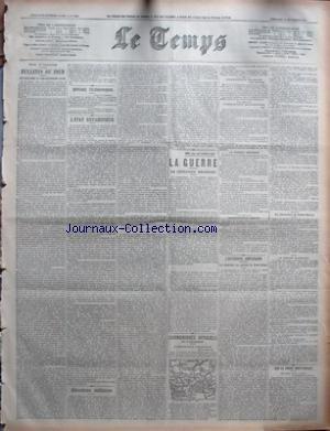 TEMPS (LE) [No 20889] du 15/09/1918 - PARIS 14 SEPTEMBRE - BULLETIN DU JOUR - LE PROGRAMME DU VICE-CHANCELIER PAYER - DEPECHES TELEGRAPHIQUES - LÔÇÖETAT ENVAHISSEUR - ALLOCATIONS MILITAIRES - MISE AU POINT PAR J G - MILLE CINQ CENT TROISIEME JOUR - LA GUERRE - LA SITUATION MILITAIRE - COMMUNIQUES OFFICIELS DU 13 SEPTEMBRE - COMMUNIQUE AMERICAIN - COMMUNIQUE FRANCAIS - COMMUNIQUE BRITANNIQUE - LA GUERRE AERIENNE - COMMUNIQUE BELGE - LÔÇÖOFFENSIVE AMERICAINE - LA REDUCTION DU SAILLANT DE SAINT-MI