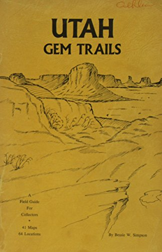 Utah gem trails,: A field guide for collectors