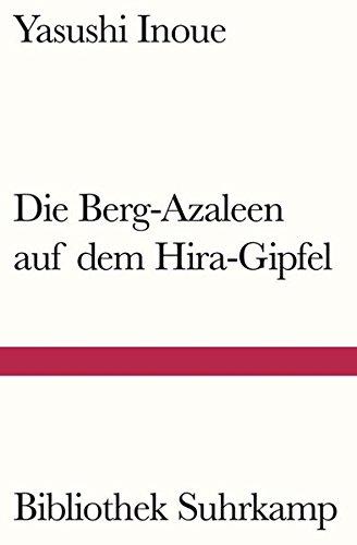die-berg-azaleen-auf-dem-hira-gipfel-erzahlungen-bibliothek-suhrkamp