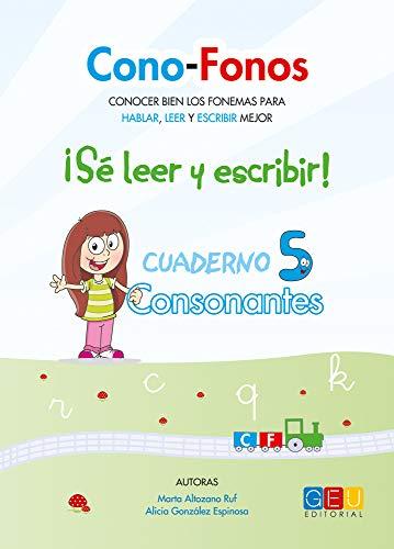 CONO-FONOS 3: ¡SE LEER Y ESCRIBIR! CUADERNO 5 por Alicia y Altozano Ruf, Marta González Espinosa