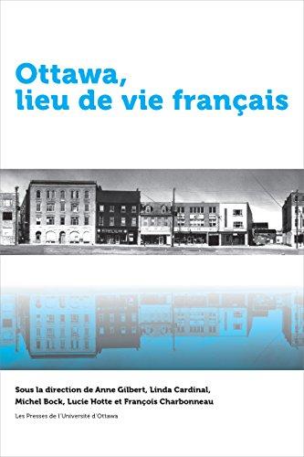 Ottawa, lieu de vie français