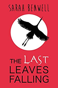 The Last Leaves Falling por Sarah Benwell epub