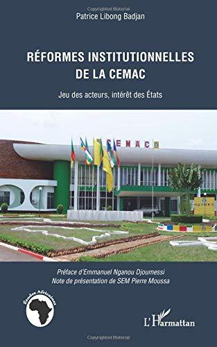 Réformes institutionnelles de la CEMAC