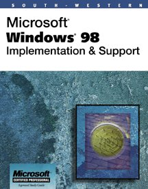 Microsoft Windows 98: Implementing and Support por William R. Pasewark