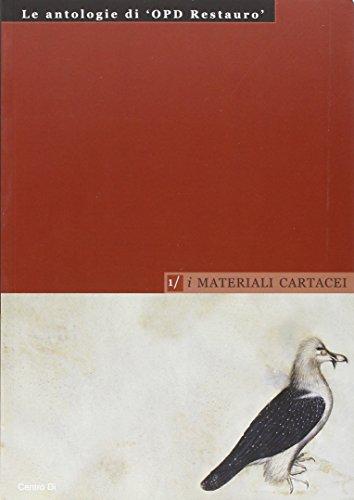I materiali cartacei (Le antologie di OPD restauro)