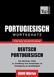 Deutsch-Portugiesischer Wortschatz für das Selbststudium - 9000 Wörter
