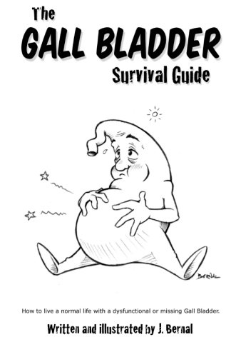 the-gall-bladder-survival-guide-how-to-live-a-normal-life-with-a-missing-or-dysfunctional-gall-bladd
