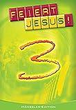 Feiert Jesus! 3