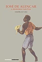 O Demônio Familiar. Comédia Em 4 Atos (Em Portuguese Do Brasil)