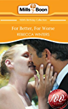 For Better, For Worse (Mills & Boon Short Stories) (Mills & Boon 100th Birthday Collection)