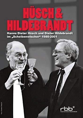 Hüsch & Hildebrandt - Hanns Dieter Hüsch und Dieter Hildebrandt im Scheibenwischer 1980-2001