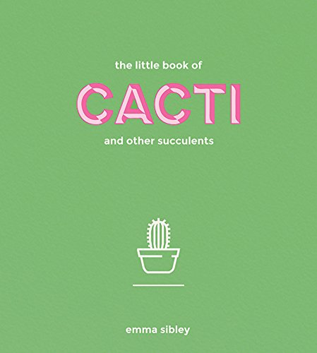The Little Book of Cacti and Other Succulents (English Edition)