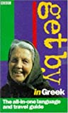 Get By in Greek (Book and Cassettes Pack) by Antigone Bentham (1998-03-05)